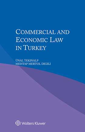 Commercial and Economic Law in Turkey