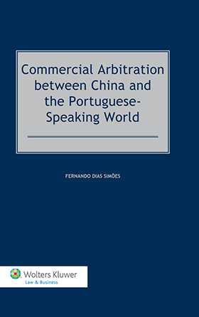 Commercial Arbitration Between China and the Portuguese-Speaking World