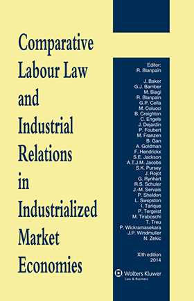Comparative Labour Law and Industrial Relations in Industrialized Market Econmies 10th revised edition by