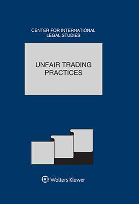 Unfair Trading Practices.Comparative Law Yearbook  of International Business, Volume 37A , 2016