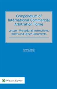 Compendium of International Commercial Arbitration Forms by JARVIN