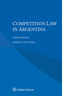 Competition Law in Argentina, Third Edition by TOOM