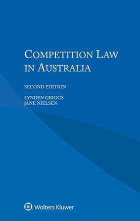 Competition Law in Australia, Second Edition