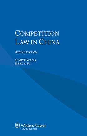 Competition Law in China - Second Edition
