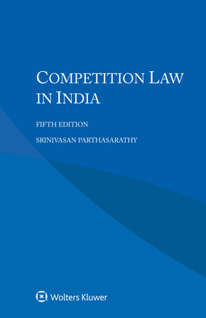 Competition Law in India, Fifth Edition by PARTHASARATHY