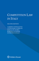 Competition Law in Italy, Second Edition by TOFFOLETTO