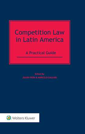 Competition Law in Latin America. A Practical Guide