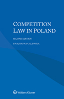 Competition Law in Poland, Second edition by GALEWSKA