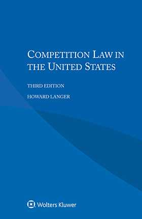 Competition Law in the United States, 3rd edition