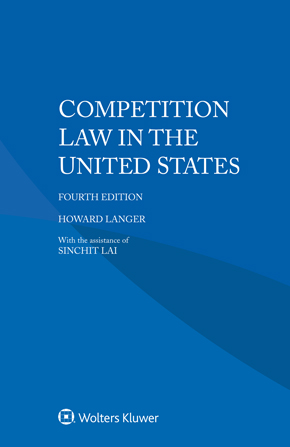 Competition Law in the United States, Fourth edition by LANGER