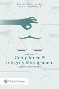 Handbook of Compliance & Integrity Management. Theory and Practice by BLEKER-VAN EYK