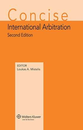 Concise International Arbitration. Second Edition by