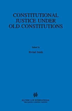 Constitutional Justice Under Old Constitutions