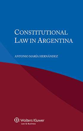 Constitutional Law in Argentina - second edition