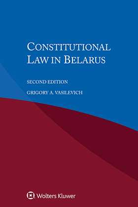 Constitutional Law in Belarus, Second Edition