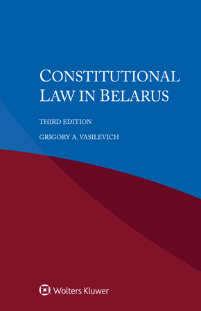 Constitutional law in Belarus, 3rd edition by VASILEVICH