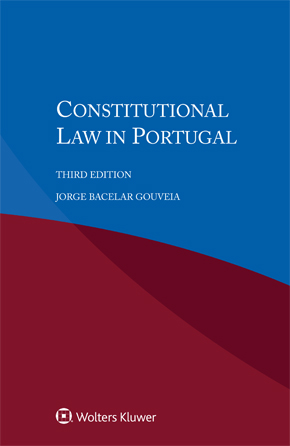 Constitutional Law in Portugal, Third edition by BACELAR