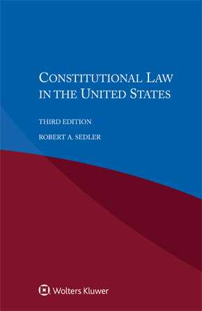 Constitutional Law in the United States, Third edition by SEDLER