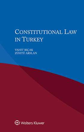 Constitutional Law in Turkey by BICAK