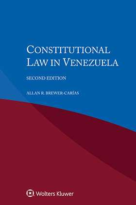 Constitutional Law in Venezuela, Second Edition