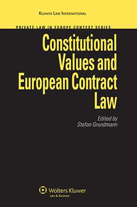 Constitutional Values and European Contract Law by Stefan Grundmann