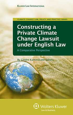 Constructing a Private Climate Change Lawsuit under English Law: A Comparative Perspective