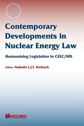 Contemporary Developments in Nuclear Energy Law