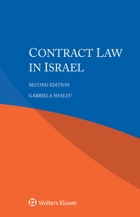 Contract Law in Israel, 2nd edition by SHALEV