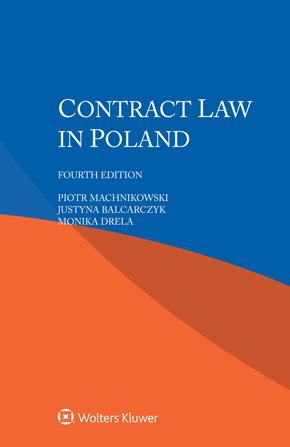 Contract Law in Poland, 4th edition by MACHNIKOWSKI