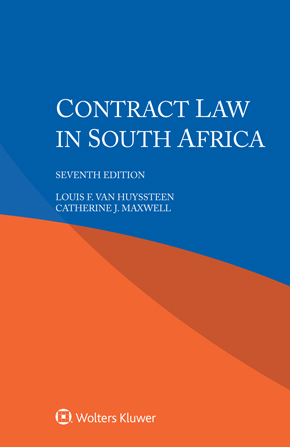 Contract Law in South Africa, Seventh edition by VAN HUYSSTEEN