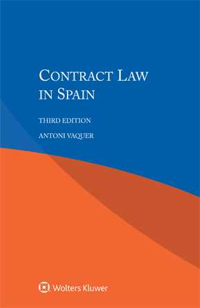 Contract Law in Spain, Third edition by VAQUER