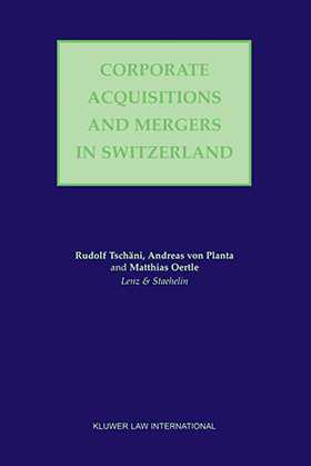 Corporate Acquisitions and Mergers in Switzerland