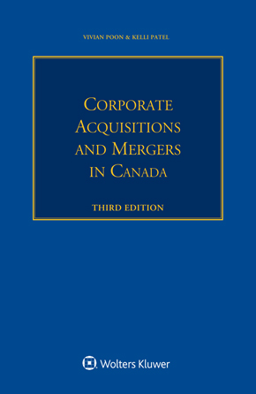 Corporate Acquisitions and Mergers in Canada, Third Edition by BANKS