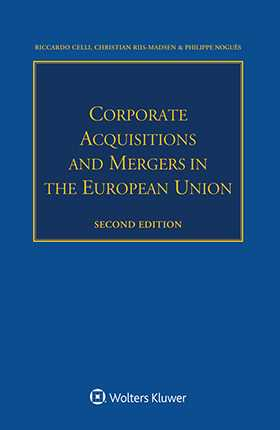 Corporate Acquisitions and Mergers in the European Union, Second Edition
