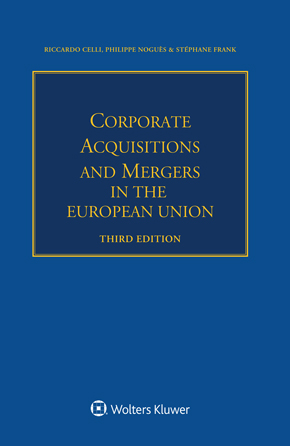 Corporate Acquisitions and Mergers in the European Union, Third edition by CELLI