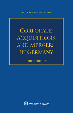 Corporate Acquisitions and Mergers in Germany, 3rd edition by DENNY