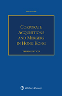 Corporate Acquisitions and Mergers in Hong Kong, Third edition by TAM