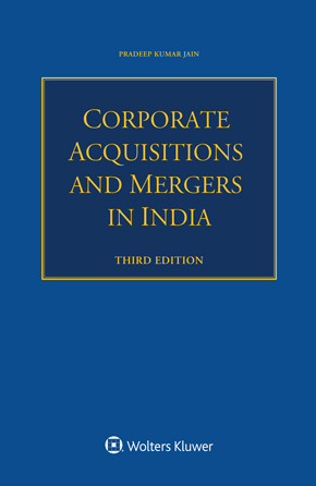 Corporate Acquisitions and Mergers in India, Third edition by JAIN