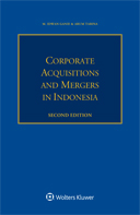 Corporate Acquisitions and Mergers in Indonesia, Second edition by GANIE