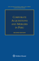 Corporate Acquisitions and Mergers in Peru, Second edition by OLAECHEA
