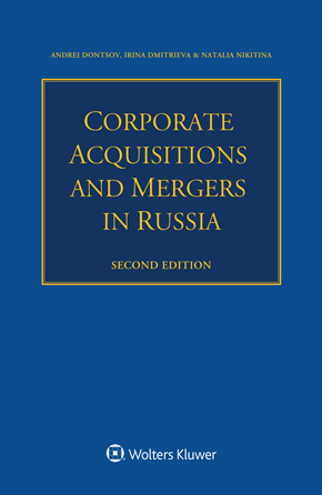 Corporate Acquisitions and Mergers in Russia, Second edition by KOBZEV