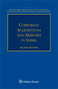Corporate Acquisitions and Mergers in Serbia, 2nd edition