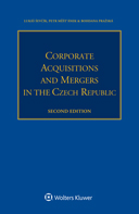 Corporate Acquisitions and Mergers in the Czech Republic, Second Edition by SEVCIK