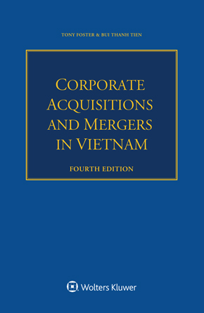 Corporate Acquisitions and Mergers in Vietnam, Fourth Edition by FOSTER