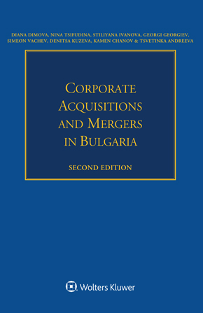 Corporate Acquisitions and Mergers in Bulgaria, Second edition by MESTANEK