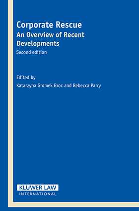 Corporate Rescue: An Overview Of Recent Developments 2e by Rebecca Parry, Katarzyna Gromek Broc