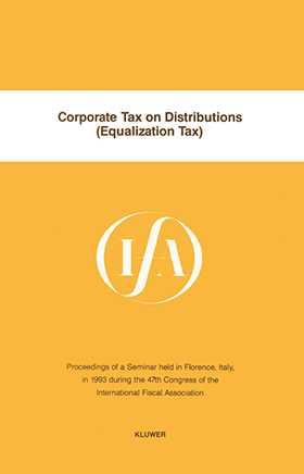 IFA: Corporate Tax on Distributions: Equalization Tax