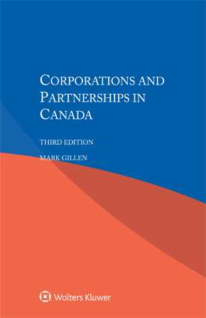 Corporations and Partnerships in Canada, Third edition by GILLEN