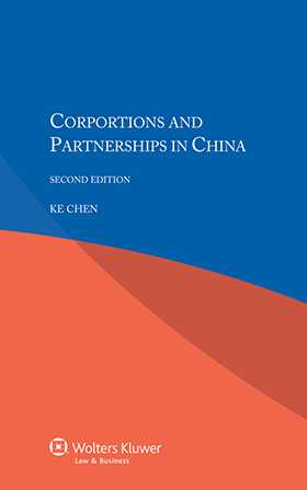 Corporations and Partnerships in China - Second Edition
