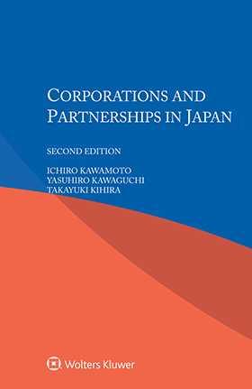 Corporations and Partnerships in Japan, Second Edition by I. Kawamoto, Y. Kawaguchi, T. Kihira